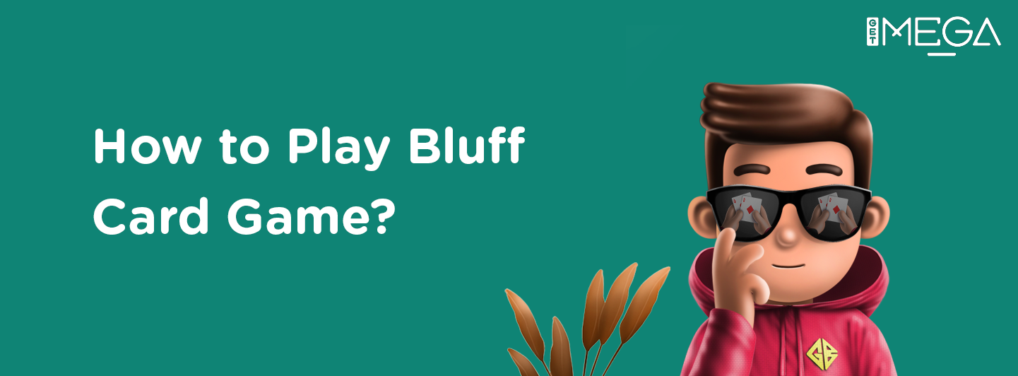 How to beat everyone at the Bluff Card Game?