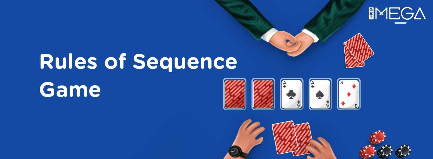 What is Sequence and How do you play it?
