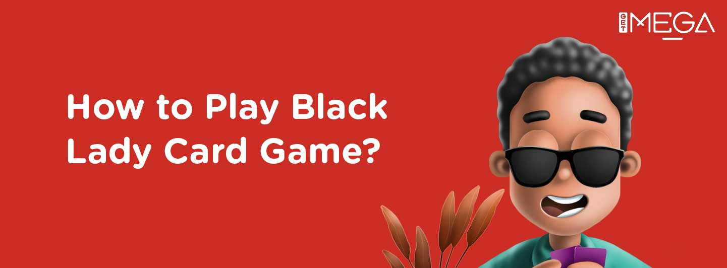 What's the Black Lady Game, you ask? Find out!
