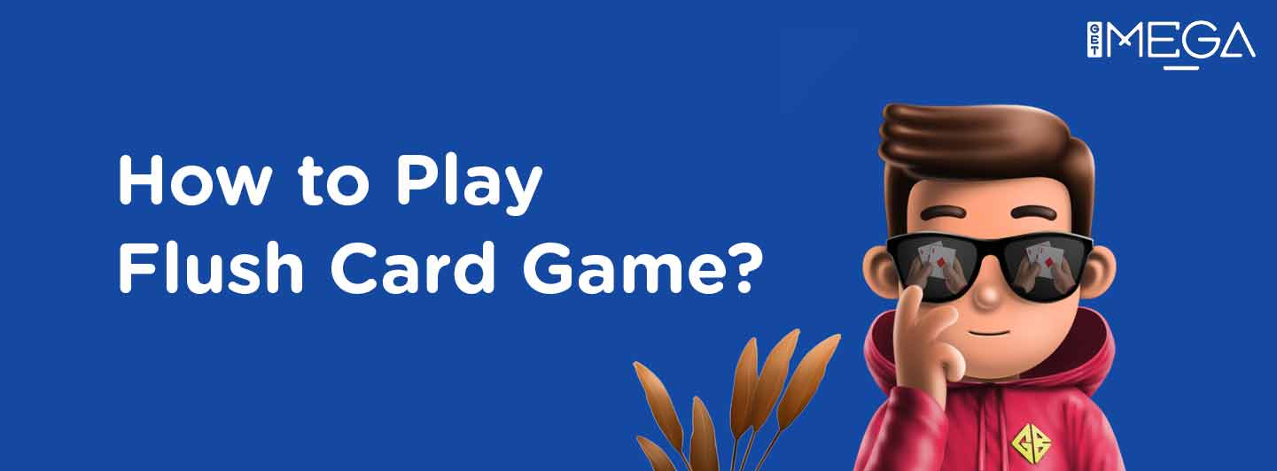Flush Card Game: What are the rules and how do you play it?