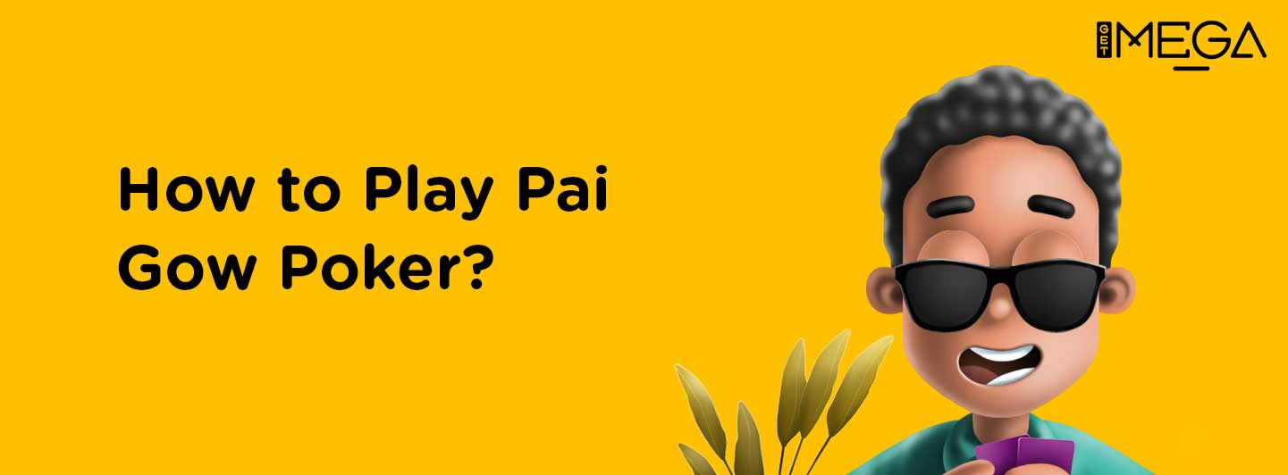 How to Play Pai Gow Poker?