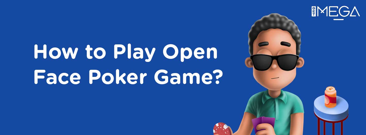 What is Open Face Chinese Poker and how do you play it?