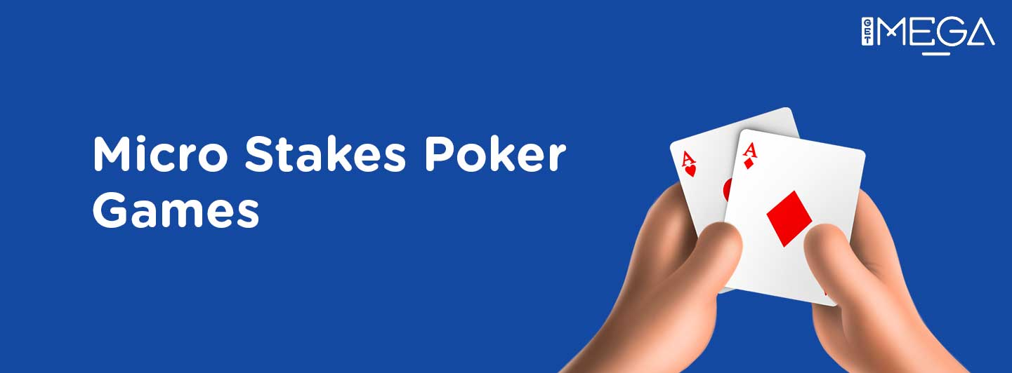 What's a good Strategy to Play Micro Stakes Poker Online?