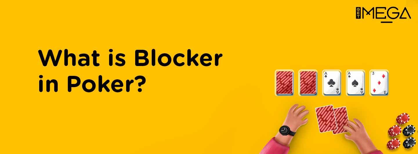 Blocker in Poker