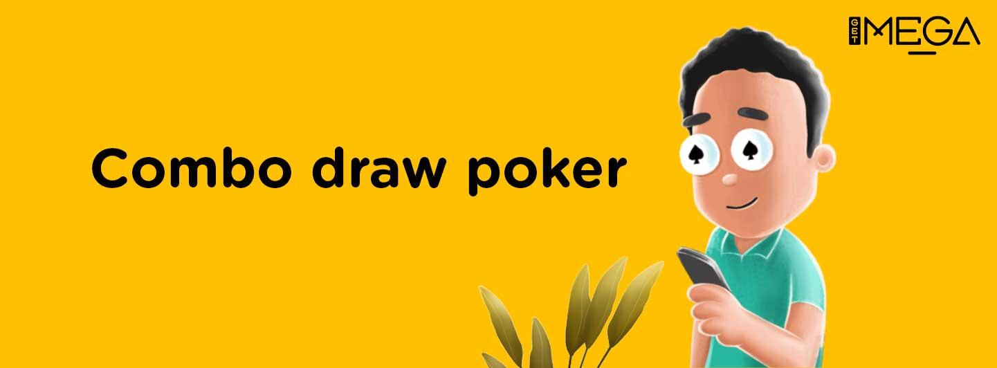 Combo Draw in Poker