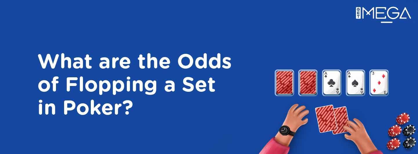 Odds of Flopping a Set in Texas Hold'em
