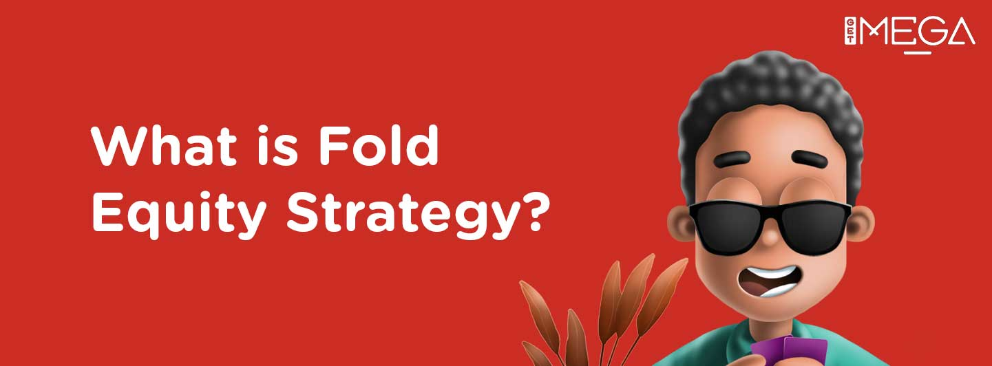 What is the Fold Equity Strategy?