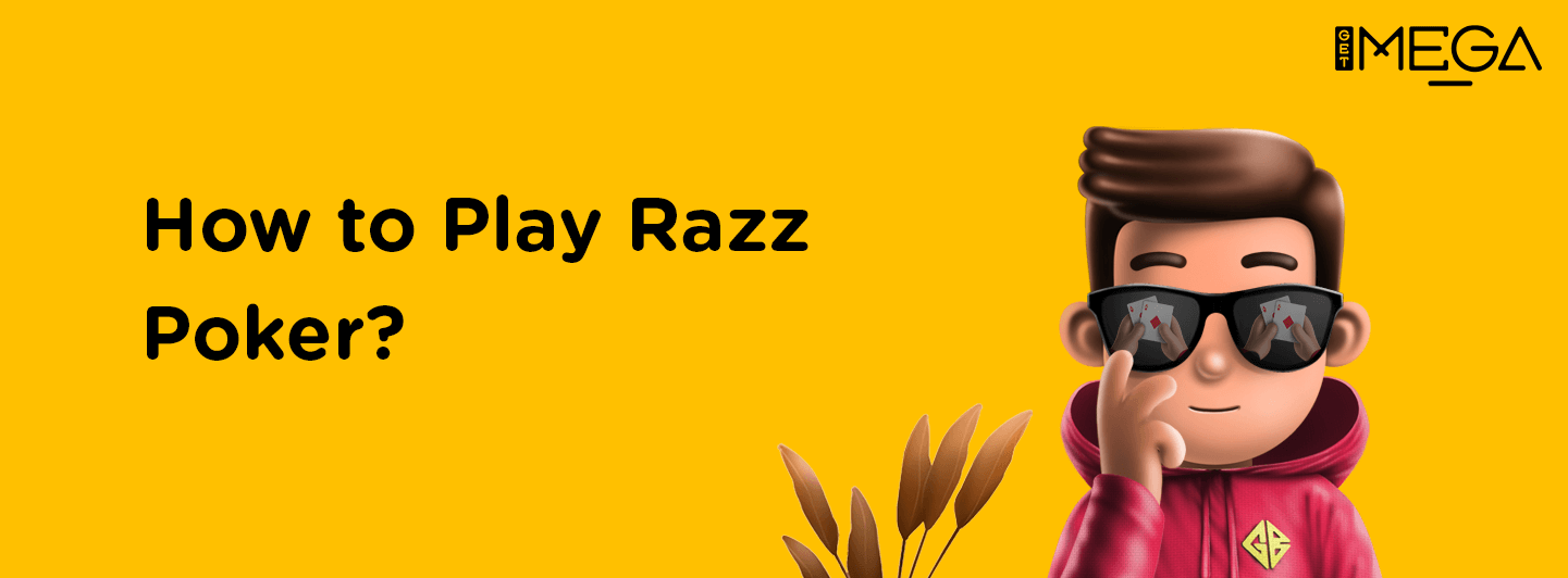 How to Play Razz Omaha?