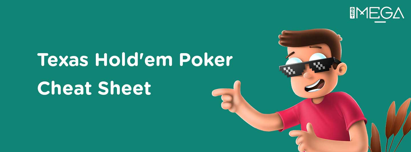 Texas Hold'em Cheat Sheet that'll Help You Win!