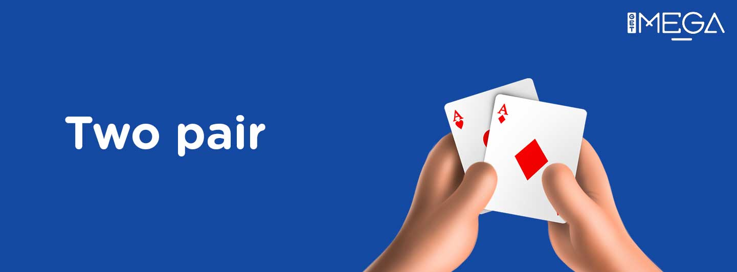 What are the Rules of Two Pair in Poker?