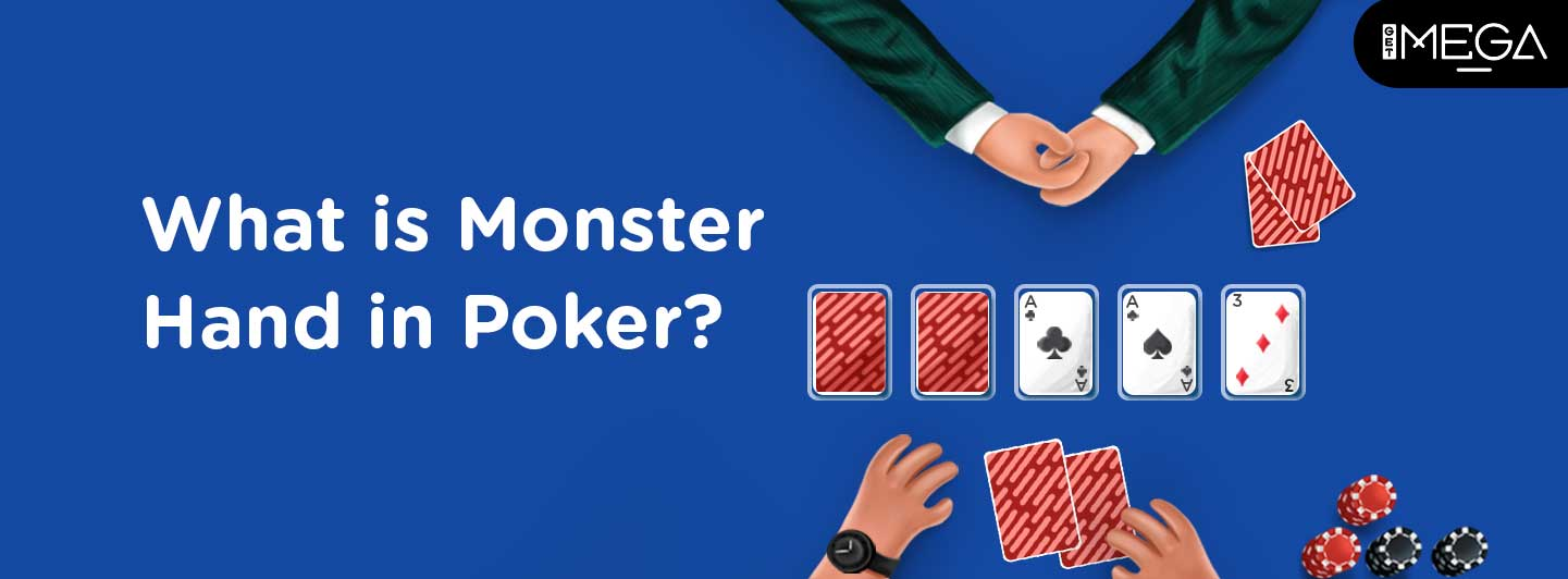 Monster Hand in Poker