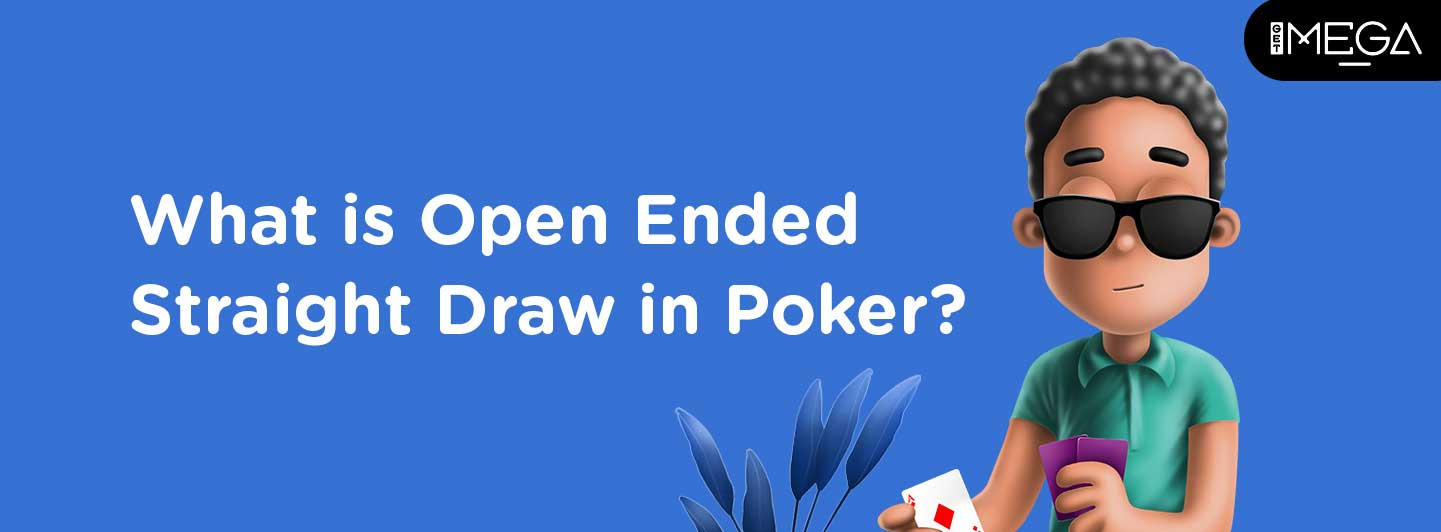 Open Ended Straight Draw in Poker