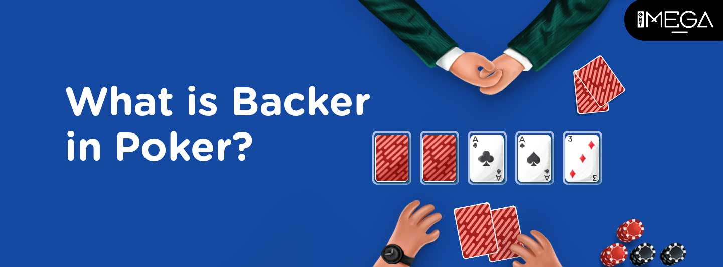 Backer in Poker