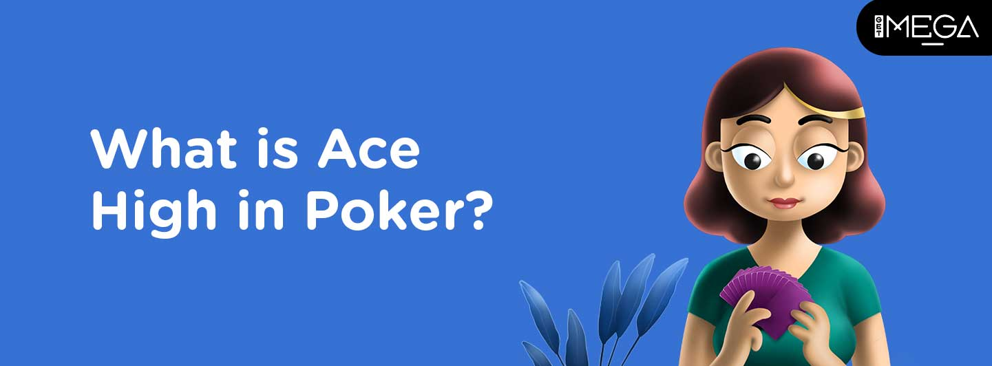Ace High in Poker
