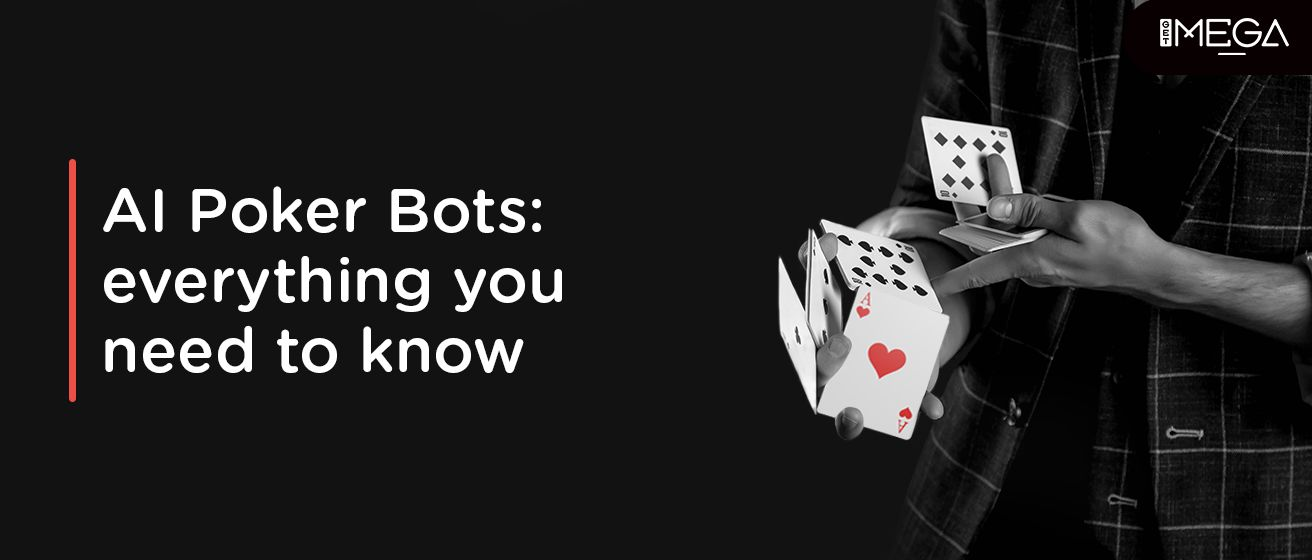 AI Poker Bots  Everything You Need to Know
