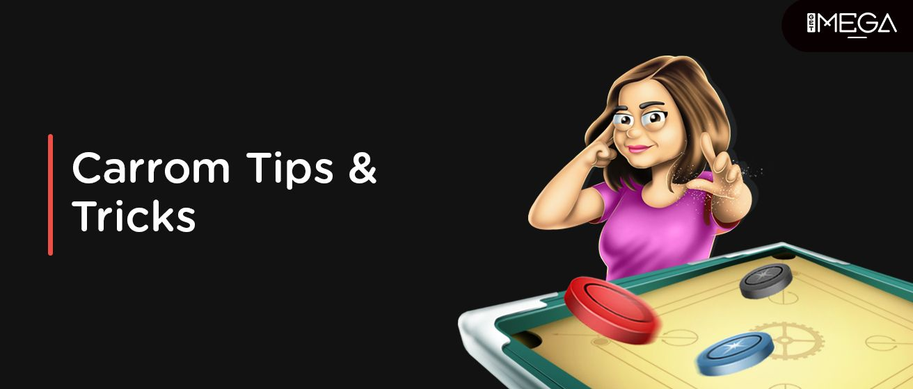 Carrom Board Tricks And Tips