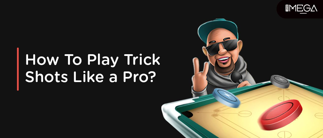Top 12 Carrom Trick Shots For A Pro
