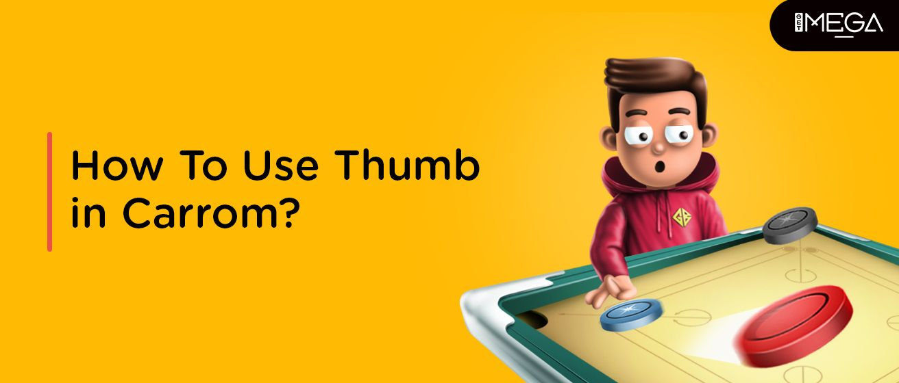 How To Use Thumb To Hit A Coin In Carrom