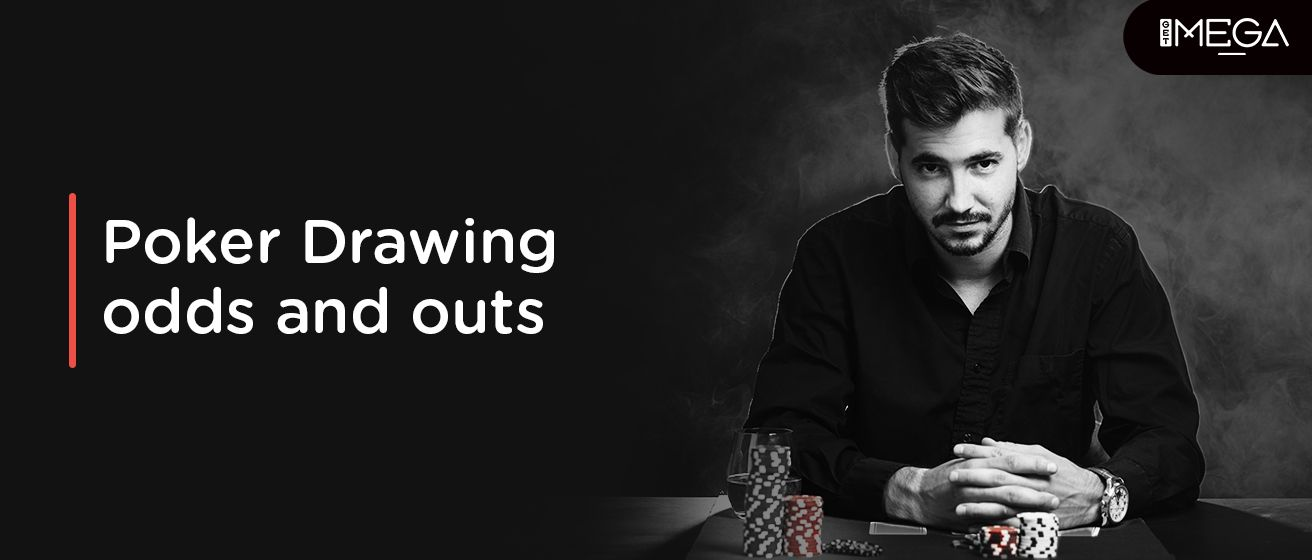 Poker Drawing Odds And Outs