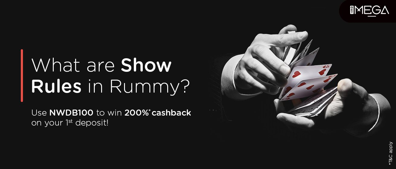 What Are The Show Rules In Rummy?
