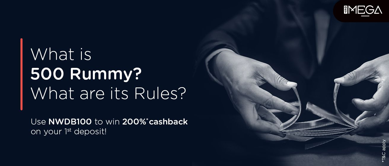 500 Rummy & Rules of the Game