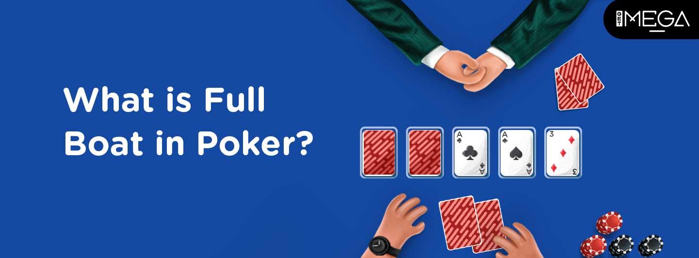 Full Boat in Poker